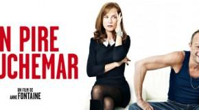 Mon pire cauchemar (Anne Fontaine, 2011) : les opposés s'attirent