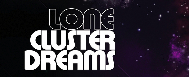 lone_cluster_dreams